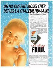 PUBLICITE ADVERTISING  1989   CHAUFFAGE AU FIOUL  c'est moins cher