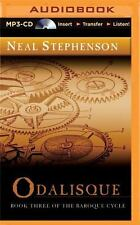 Baroque Cycle: Odalisque 3 by Neal Stephenson (2015, MP3 CD, Unabridged)