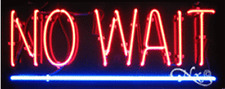 """BRAND NEW """"NO WAIT"""" 32x13 UNDERLINED REAL NEON SIGN w/CUSTOM OPTIONS 10587"""