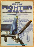 The World's Great Fighter Aircraft by William Green & G. Swanborough 1981 HCDJ