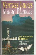 Ventres jaunes et magie blanche - Jean-Pierre Surrault - Brenne (Indre) - VHS