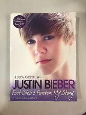 Justin Bieber: First Step 2 Forever: My Story by Justin Bieber (Paperback)