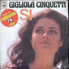 7inch GIGLIOLA CINQUETTI si EUROVISION ITALY  1974  FRANCE EX +PS