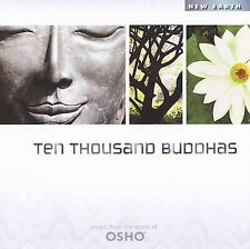 Ten Thousand Buddhas by Music from the World of Osho (CD, Jan-2007, New Earth...