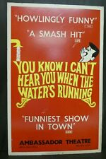 You Know I Can't Hear You When The Water's Running Broadway Window Card Poster