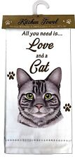 "GREY TABBY CAT Kitchen Towel 18"" by 26"" All You Need is...Love & a Cat"