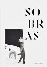 DE BARROS Geraldo, Sobras. 65 fotografie in bianco e nero. Chose Commune, 2017