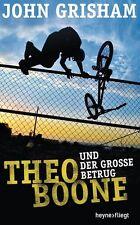 Theo Boone und der große Betrug von John Grisham (2017, Gebundene Ausgabe)