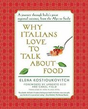 Why Italians Love to Talk about Food by Elena Kostioukovitch (2009, E-book)