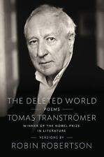 The Deleted World: Poems by Transtromer, Tomas