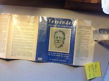 Fessenden: builder of tomorrows  hc/DJ 1940 1st ed