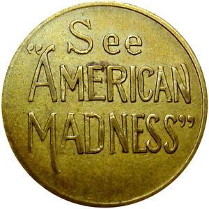 1932 Hollywood California Movie Advertising Token American Madness Frank Capra