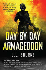 Very Good, Day By Day Armageddon, Bourne, J. L., Book