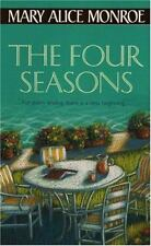 The Four Seasons by Mary Alice Monroe (2001, Paperback) Novel