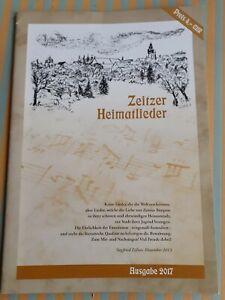 Zeitzer Heimatlieder Ausgabe 2017 Hrsg. Siegfried Eißner. Druckhaus Blochwitz