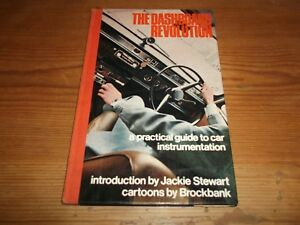 Book. The Dashboard Revolution A Practical Guide to Car Instrumentation 1st 1970