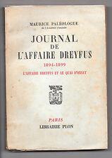 Journal de l'Affaire Dreyfus -1894 -1899 - Maurice Paléologue