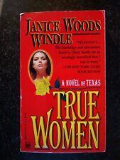 True Women by Janice Woods Windle (1994, Paperback)