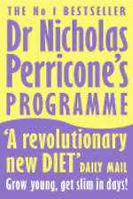THE PERRICONE PRESCRIPTION: A DOCTOR'S 28-DAY PROGRAM FOR TOTAL BODY AND FACE RE