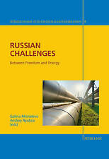 Russian Challenges: Between Freedom and Energy (Interdisciplinary Studies on Ce
