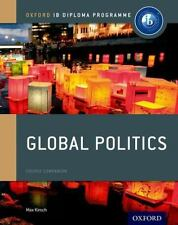 IB GLOBAL POLITICS COURSE BOOK - KIRSCH, MAX - NEW PAPERBACK BOOK