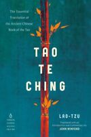 Tao Te Ching : The Essential Translation of the Ancient Chinese Book of the T...
