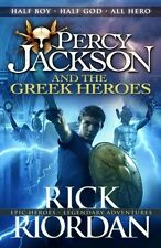 Percy Jackson and the Greek Heroes (Percy Jackson's Greek Myths. 9780141362250