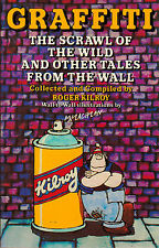 Kilroy McLachlan, Graffiti: The scrawl of the wild and other tales from the wall