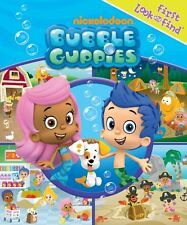 Nickelodeon: Bubble Guppies: First Look and Find by Editors of Publications Inte