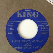 JOHNNY GUITAR WATSON - THE NEARNESS OF YOU / I JUST WANTS ME SOME LOVE-KING 5607