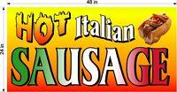SALE TODAY! 2' X 4' VINYL BANNER HOT ITALIAN SAUSAGE SANDWICH