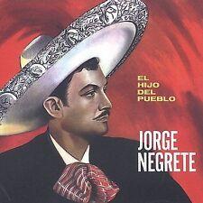 Jorge Negrete : El Hijo Del Pueblo CD