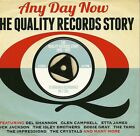 ANY DAY NOW THE QUALITY RECORDS STORY 1960 - 1962 - 3 CD BOX SET