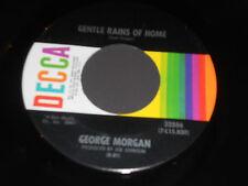 """GEORGE MORGAN NM Gentle Rains Of Home 45 Walking Shadow Talking Mem'ry 32886 7"""""""