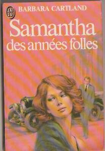 Barbara Cartland - Samantha des années folles