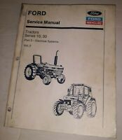 Ford 10 30 Series Tractor Service Manual Vol. 2 Part 3 Electrical New Holland