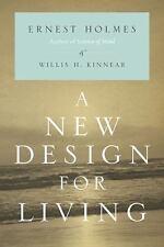 A New Design for Living - Good - Holmes, Ernest - Paperback