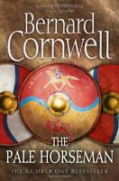 The Pale Horseman. Bernard Cornwell (The Warrior Chronicles) By Bernard Cornwel