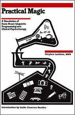 Practical Magic: A Translation of Basic Neuro-Linguistic Programming into...