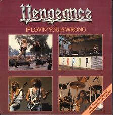 "VENGEANCE ‎–  If Lovin' You Is Wrong (1989 HEAVY METAL VINYL SINGLE 7"" HOLLAND)"