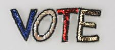 Political VOTE Sequin Applique Eye Catching Let the them know you care