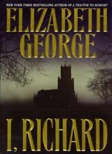 I, Richard,Elizabeth George
