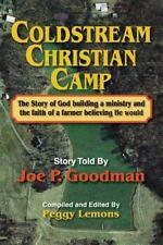 Coldstream Christian Camp by Joe P. Goodman (2013, Paperback)