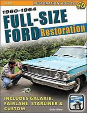FULL-SIZE FORD RESTORATION 1960-1964 - KLEER, COLIN - NEW PAPERBACK BOOK