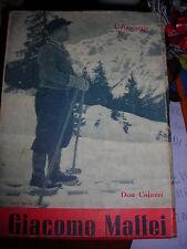 LA BIOGRAFIA  DI GIACOMO MAFFEI DI DON COJAZZI 1945 sc7