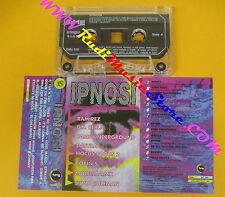 MC COMPILATION IPNOSI 1993 Molella Datura Ramirez Trancex Robin S. no cd lp
