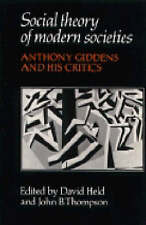 Social Theory of Modern Societies: Anthony Giddens and his Critics-ExLibrary