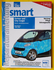 Reparaturanleitung Smart Fortwo City Coupe 450  1998-2006 Handbuch Wartung
