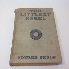Vintage Book 1914 The Littlest Rebel by Edward Peple Photo Drama Edition HB