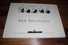 Kurt Fuchs (Pforzheim) -- der FEILNAGEL // rarer Comic  // HC 1994